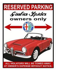 """exclusively from NDCmotorsports.com Alfa Romeo owners parking only garage signs.  8""""x10""""x0.45"""" thick glossy weather-proof aluminum.  Giulia Spider, Duetto, Giulia Sprint GT, GTV2000, GTV-6, Milano/75, 164, 156, 8c, S3 Quadrifoglio, S4 Veloce."""