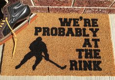 We're probably at the rink doormat - hockey welcome mat - ou.-We're probably at the rink doormat – hockey welcome mat – outdoor coir mat – Cute Welcome Mat- Cute Doormat – Funny Welcome Mat We're probably at the rink doormat hockey welcome mat - Rink Hockey, Hockey Tournaments, Hockey Wife, Hockey Party, Hockey Girls, Hockey Players, Hockey Girlfriend, Hockey Crafts, Hockey Decor