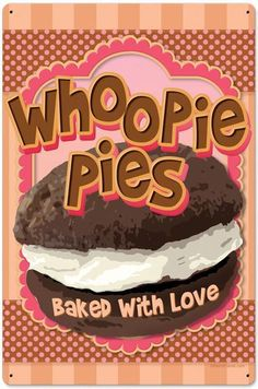Retro Whoopie Pies Metal Sign 16 x 24 Inches Bakery Decor, Diner Decor, Bakery Ideas, Cute Kitchen, Diner Kitchen, Pie Tin, Best Bakery, Drink Signs, Vintage Metal Signs