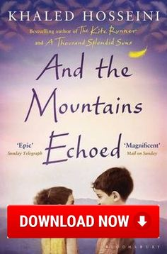 Download and the mountains echoed epub free