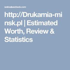 http://Drukarnia-minsk.pl   Estimated Worth, Review & Statistics