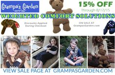 Weighted Comfort Solutions - On Sale through 8/17/2015. Save 15% on Weighted Washable products from Grampa's Garden. Visit Sale Page At: http://www.grampasgarden.com/weighted-comfort-solutions.html  ‪#‎sale‬ ‪#‎sensory‬ ‪#‎weighted‬ ‪#‎blanket‬ ‪#‎shawl‬ ‪#‎bear‬ ‪#‎snake‬ ‪#‎puppy‬ ‪#‎kitty‬ ‪#‎lappad‬ ‪#‎dolphin‬