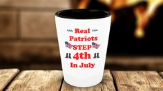 * Brand New * Real Patriots Step 4th In July Shot Glass .PAYPAL | VISA | MASTERCARD(Made And Shipped From The USA) Order Yours!