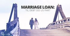 A marriage loan exists to assist couples with the countless expenses surrounding the wedding. It's always better to save, you do have finance options. Wedding Loans, Wedding Expenses, Health Insurance Cost, Life Partners, Credit Score, Vulnerability, Debt, Getting Married, Finance