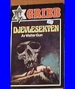 """""""Djevlesekten - Gribb-serien 39"""" av Walter Gun Guns, Reading, Books, Weapons Guns, Libros, Book, Reading Books, Revolvers, Weapons"""