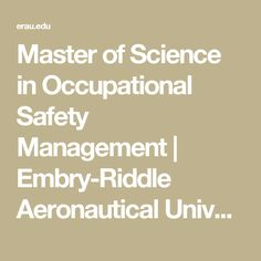 Master of Science in Occupational Safety Management | Embry-Riddle Aeronautical University