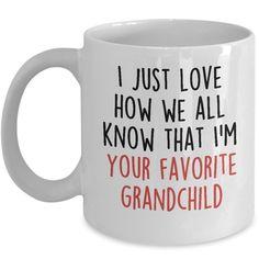 I'm Your Favorite Grandchild Funny Coffee Mug - Birthday Gifts for Grandpa or Grandma - Fun Novelty Coffee Mug Tea Cup Present Idea For Grandparents - Unique Cup For Men, Women, Her or Him