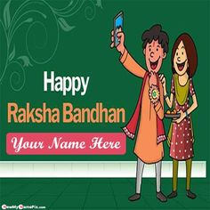 Write my brother name on beautiful greeting card festival happy raksha bandhan, create customized name with photo editor option download free, best wishes celebration day images creator rakhi, personalized name writing latest custom name raksha bandhan photo editor.