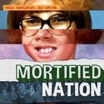 Be sure to follow MORTIFIED (Mortified) on Twitter!