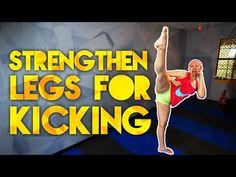 Exercises to Strengthen Legs for Kicks - YouTube