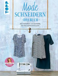 Mode schneidern - Das Buch Topp Verlag (Frechverlag)