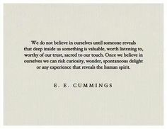 We do not believe in ourselves until...