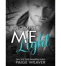 Promise Me Light (Promise Me) By (author) Paige Weaver, Narrator Renee Chambliss, Narrator Sean Crisden