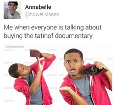 WHAT DOCUMENTARY??? I HAVEN'T HEARD OF THIS