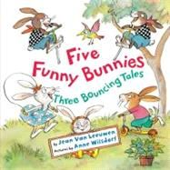 Five Funny Bunnies : Three Bouncing Tales « LibraryUserGroup.com – The Library of Library User Group