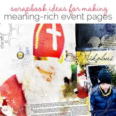 7 Ways to Make Meaning-Rich Events Scrapbook Pages | Amber Ries | Get It Scrapped