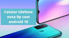 Celular Ulefone nota 9p com android 10 Galaxy Phone, Samsung Galaxy, Youtube, Channel, Android, Youtubers, Youtube Movies