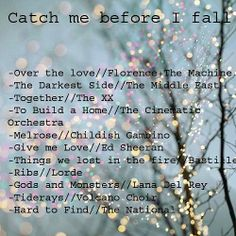 Catch me before I fall-Playlist//Indie//Chill/Study tunes