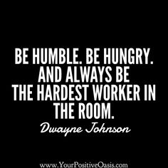 Here is a collection of the very best Dwayne Johnson quotes on hard work, positive attitude and success. Boss Quotes, Me Quotes, Motivational Quotes, Funny Quotes, Great Quotes, Quotes To Live By, Inspirational Quotes For Work, Dwayne Johnson Quotes, Inspire Me