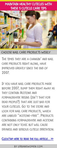 Maintain healthy cuticles with these 5 cuticle care tips - Choose nail care products wisely