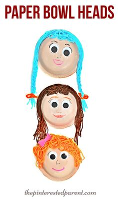 Paper bowl heads & faces with yarn hair. A fun arts & crafts project for kids Could be masks too...