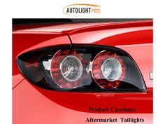 Aftermarket Taillights  Aftermarket Taillights of various brands like BMW, Ford, Honda, Toyota etc. at affordable price from http://www.autolightpros.com/taillights.html