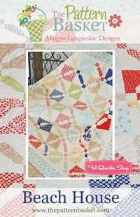 Beach House Quilt PatternThe Pattern Basket
