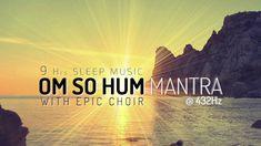 [9 Hours] OM SO HUM | Choir Version | Mantra Meditation Music | M16MM1012
