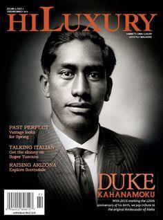 www.DukeFoundation.org -- February/March 2015 cover honoring Duke Kahanamoku. More at hiluxury.com