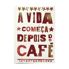 Frases e Posts Coffee Is Life, I Love Coffee, My Coffee, Coffee Break, Portuguese Quotes, Happy Week End, Coffee And Books, Typography Quotes, Coffee Cafe