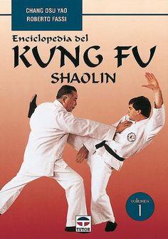 ENCICLOPEDIA DEL KUNG FU. SHAOLIN (VOL. 1)