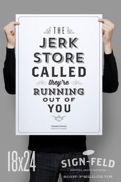 Seinfeld Quote Print