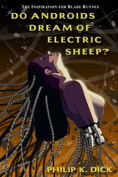 Do Androids Dream of Electric Sheep (AKA Blade Runner) by Phillip K. Blade Runner, Sci Fi Novels, Sci Fi Books, Fiction Novels, Pulp Fiction, Philip K Dick, Book Cover Art, Book Covers, Book Art