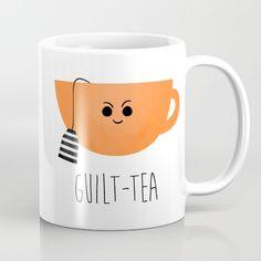 Guilt-tea Coffee Mug by avenger More digital artwork - a TEA pun, printed on a MUG. Tea Puns, Tea Tag, Disney Coffee Mugs, Bubble Milk Tea, Tea Quotes, Cuppa Tea, My Cup Of Tea, Kawaii, Cute Mugs