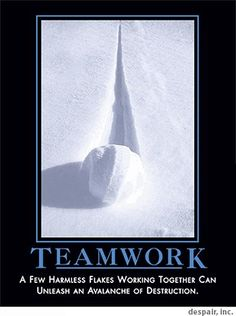 Oh, yes. Teamwork.