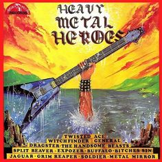Various ‎– Heavy Metal Heroes Label: Heavy Metal Records ‎– HMR LP1 Format: Vinyl, LP, Compilation Country: UK Released: 1981 Genre: Rock Style: Hard Rock, Heavy Metal
