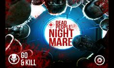 Dead People Nightmare 3D Action Game