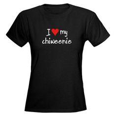 I LOVE MY Chiweenie