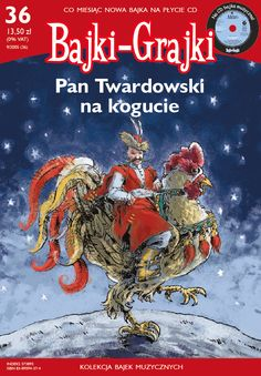 "Bajki-Grajki nr 36 ""Pan Twardowski na kogucie""  Ilustracja: Bartek Drejewicz  www.bajki-grajki.pl Knights, Comic Books, Comics, Cover, Drawing Cartoons, Comic Book, Cartoons, Cartoons, Blankets"