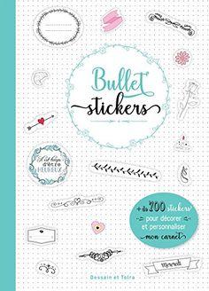 Bullet stickers: 1001 stickers pour décorer mon carnet de... https://www.amazon.fr/dp/2295007992/ref=cm_sw_r_pi_dp_U_x_UhjtBbTBVWK21