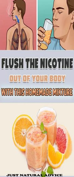 FLUSH THE NICOTINE OUT OF YOUR BODY WITH THIS HOMEMADE MIXTURE.