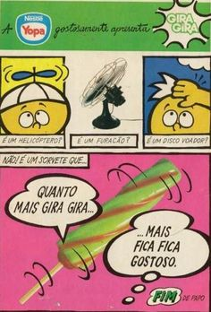 Picolé Gira Gira Yopa #nostalgia