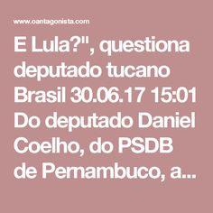 """E Lula?"""", questiona deputado tucano  Brasil 30.06.17 15:01 Do deputado Daniel Coelho, do PSDB de Pernambuco, a O Antagonista, sobre a decisão que restabeleceu o mandato de Aécio Neves: """"Se você olhar a questão do direito, o afastamento do mandato é uma figura jurídica estranha. Mas o mais importante neste momento é que os processos se concluam, que haja decisões. No caso do Aécio, ainda será preciso haver um julgamento de mérito, mas há uma decisão. Agora eu pergunto: e o Lula? Com mais de…"""