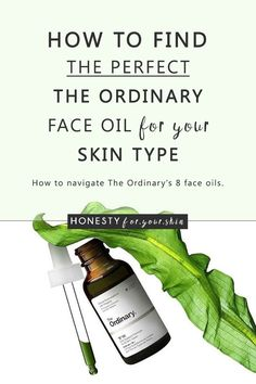 The Ordinary Face Oils; Which ones perfect fit for your skin type? The Ordinary Face Oils; Which ones perfect fit for your skin type? Organic Skin Care, Natural Skin Care, Natural Beauty, Organic Makeup, Organic Beauty, Asian Beauty, Oily Skin, Sensitive Skin, The Ordinary Skincare