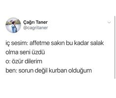 Turkish Sayings, Cry Baby, Losing Me, My World, Karma, Best Quotes, Comedy, Best Friends, Mindfulness