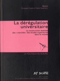 La dérégulation universitaire / Association de réflexion sur les enseignements supérieurs et la recherche . - Syllepse, 2015 http://bu.univ-angers.fr/rechercher/description?notice=000805313