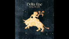 Delta Rae: Surrounded