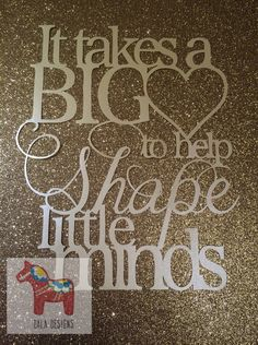 """""""It takes a big heart"""" paper cutting template. Perfect gift for a teacher Paper Cutting Patterns, Paper Cutting Templates, Teacher Cards, Teacher Gifts, Paper Pot, Paper Lace, Teacher Appreciation Week, Paper Hearts, Vinyl Projects"""