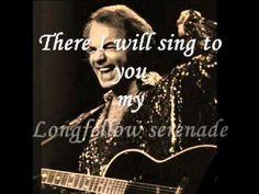 Neil Diamond - Longfellow Serenade (W/Lyrics)
