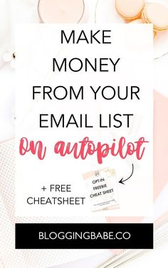 How To Make Money From Your Email List On Auto Pilot | Blogging Babe You can actually make money from your email list while you sleep thanks to a very specific sales tactic: sales funnels. So what exactly are sales funnels? Why are they so important to make money blogging? How to create a successful one? Start making money from your email list today... While you sleep! #emaillist #makemoney #passiveincome #makemoneyfromyouremaillist #freecheatsheet #blogging #blogideas Email Marketing Strategy, Online Marketing, Media Marketing, Marketing Tools, Business Marketing, Affiliate Marketing, Digital Marketing, Make Money Blogging, How To Make Money